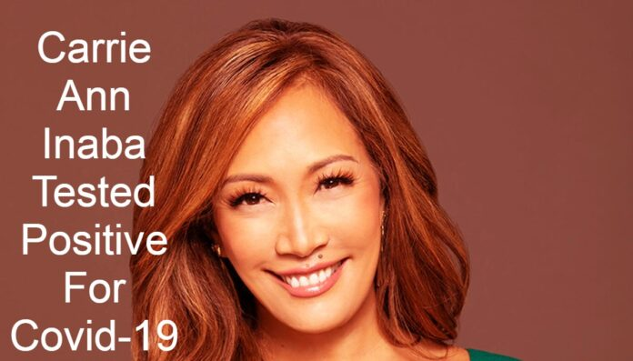 Carrie Ann Inaba Tested Positive For Covid-19