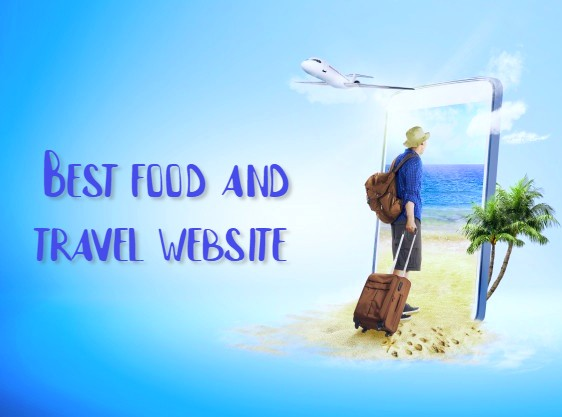 Best food and travel website